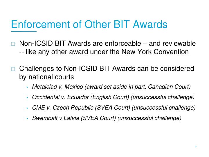 Enforcement of Other BIT Awards