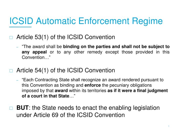 ICSID Automatic Enforcement Regime