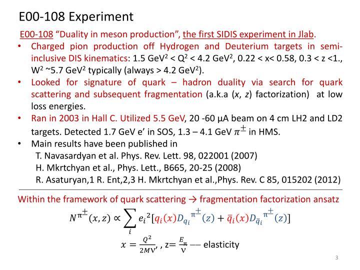 E00-108 Experiment