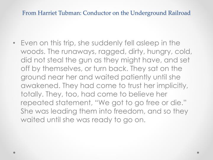 From Harriet Tubman: Conductor on the Underground Railroad