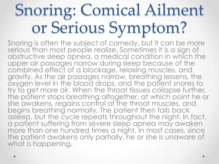 Snoring: Comical Ailment or Serious Symptom?