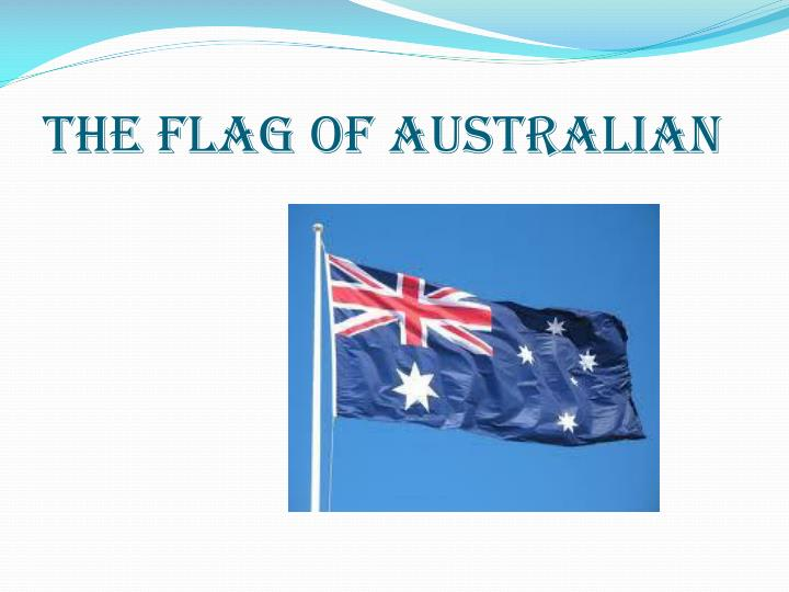 THE FLAG OF AUSTRALIAN