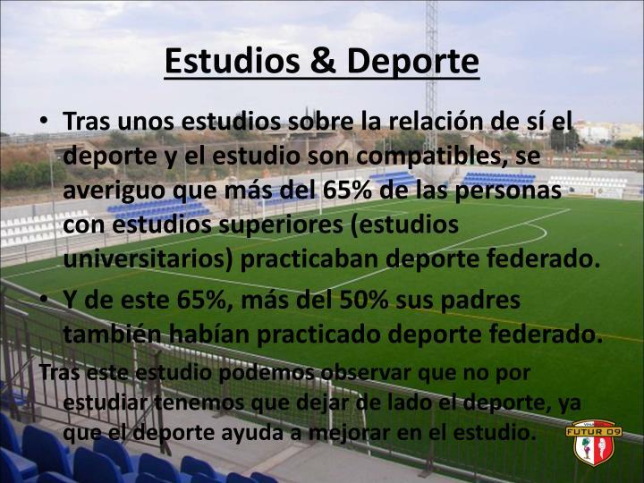 Estudios & Deporte