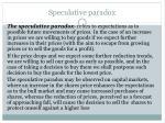speculative paradox
