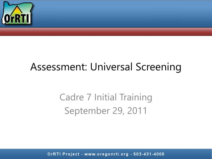 Assessment universal screening