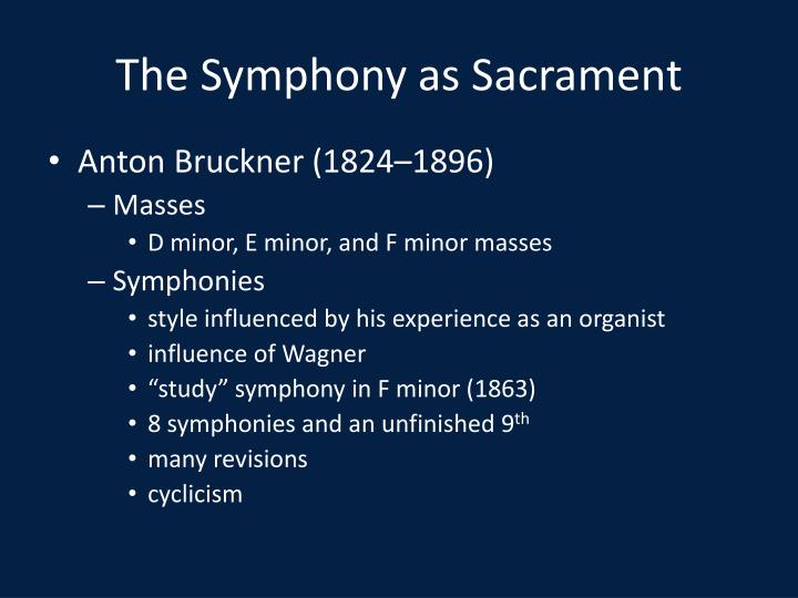 The Symphony as Sacrament