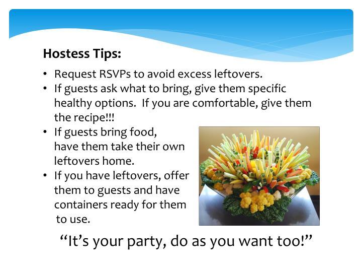 Hostess Tips: