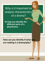 why is it important to analyze characteristics of a drama