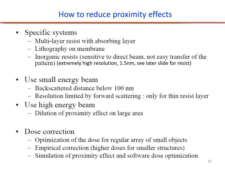 How to reduce proximity effects