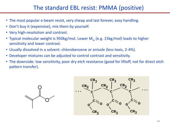 The standard EBL resist: PMMA (positive)