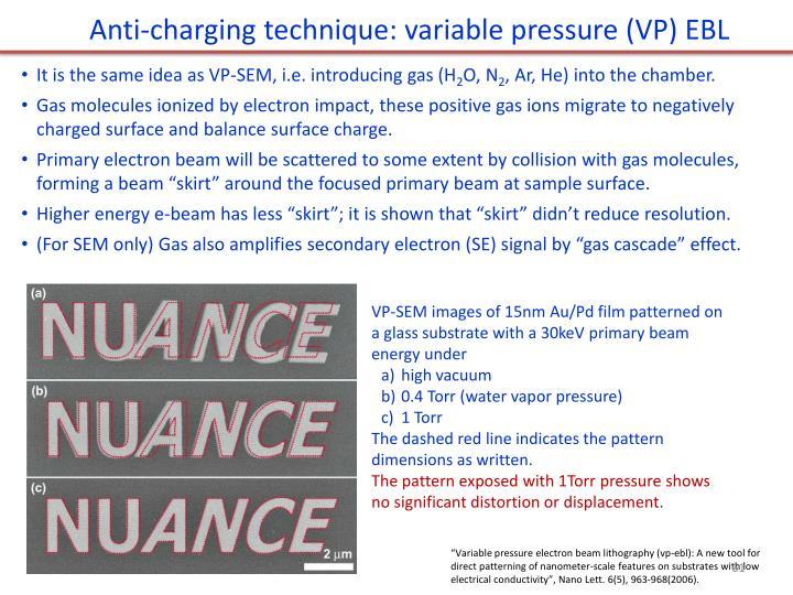 Anti-charging technique: variable pressure (VP) EBL