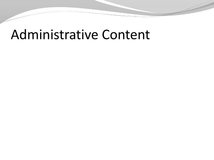 Administrative Content