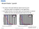 accent factor punch