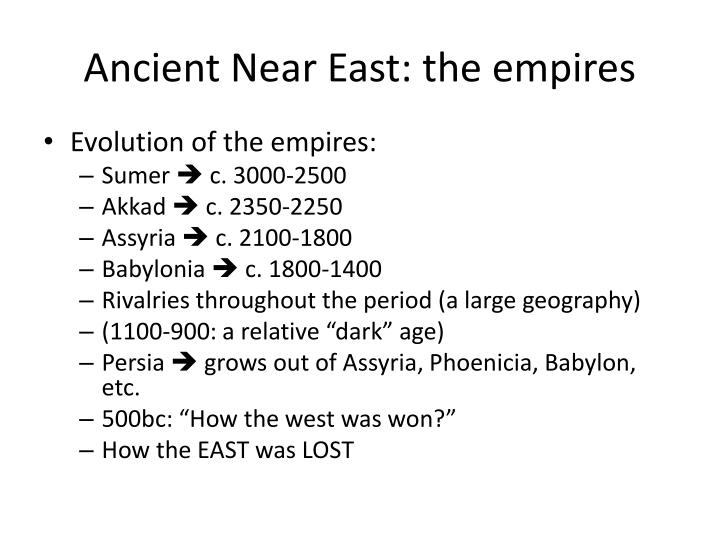 Ancient near east the empires1