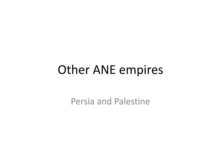 Other ane empires