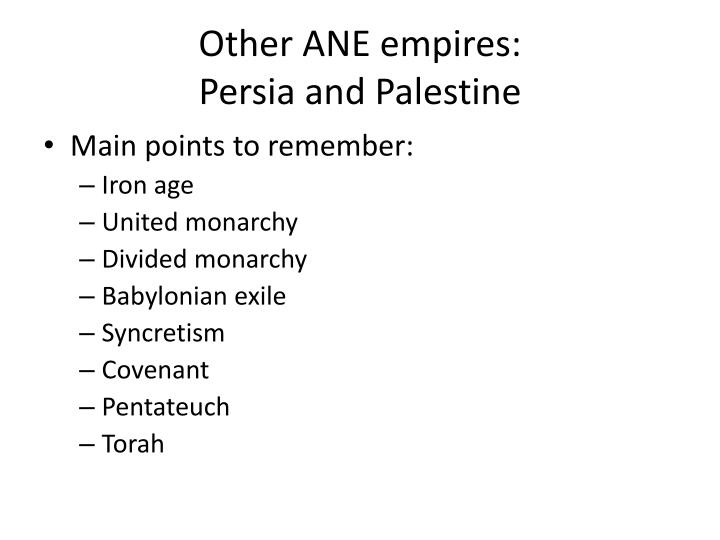 Other ANE empires: