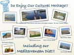 do enjoy our cultural heritage