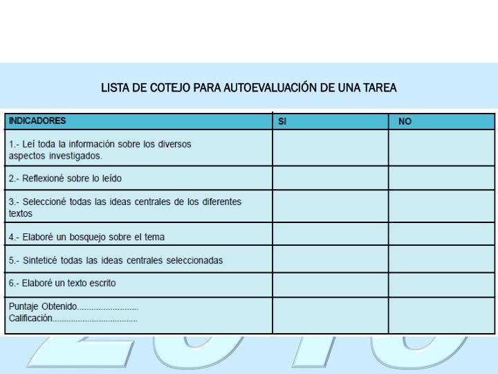 LISTA DE COTEJO PARA AUTOEVALUACIÓN DE UNA TAREA