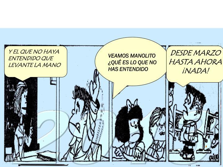 VEAMOS MANOLITO