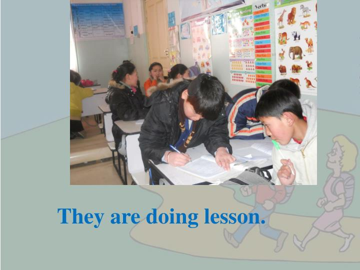 They are doing lesson.