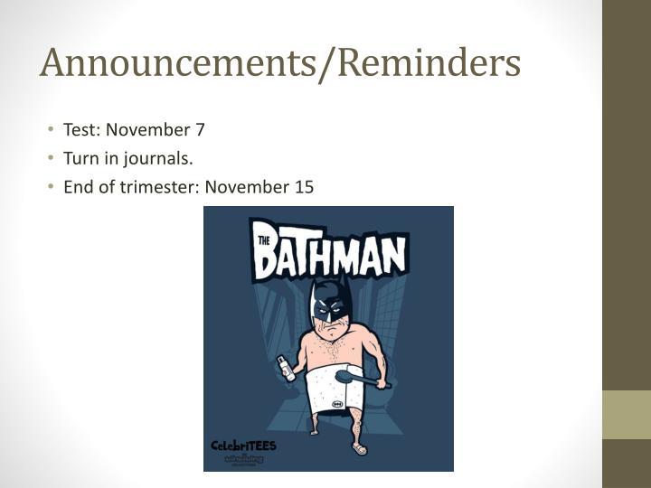 Announcements/Reminders