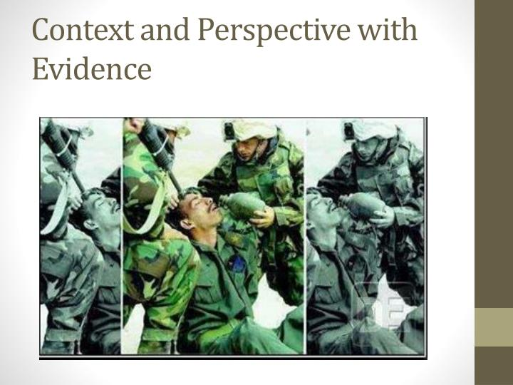 Context and Perspective with Evidence