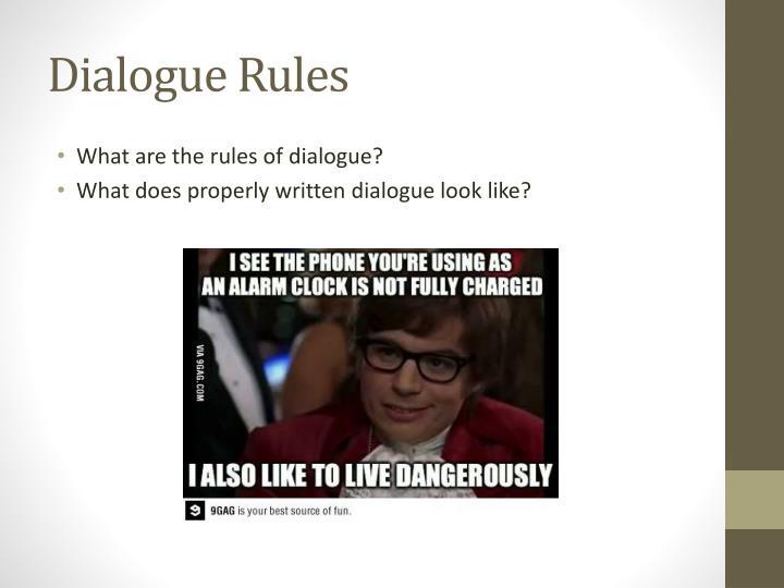 Dialogue Rules