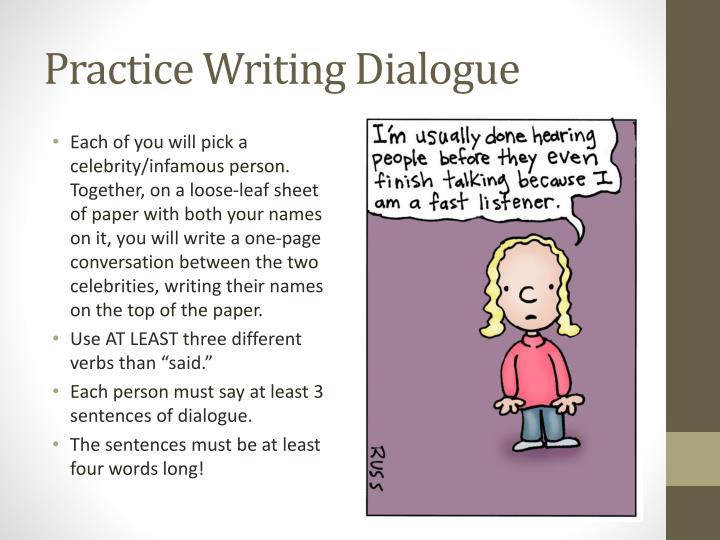 Practice Writing Dialogue