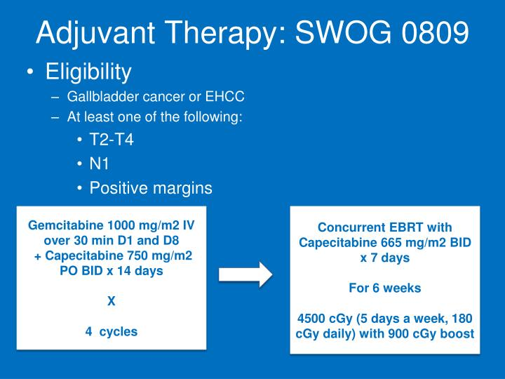 Adjuvant Therapy: SWOG 0809