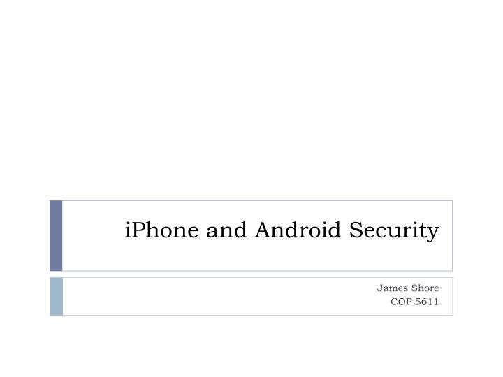 Iphone and android security
