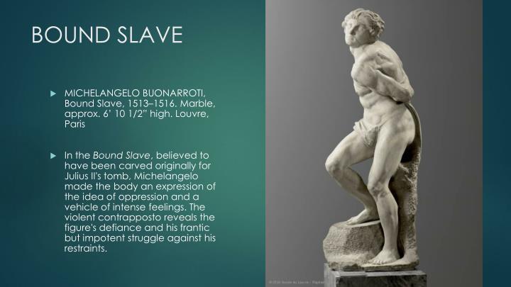 BOUND SLAVE