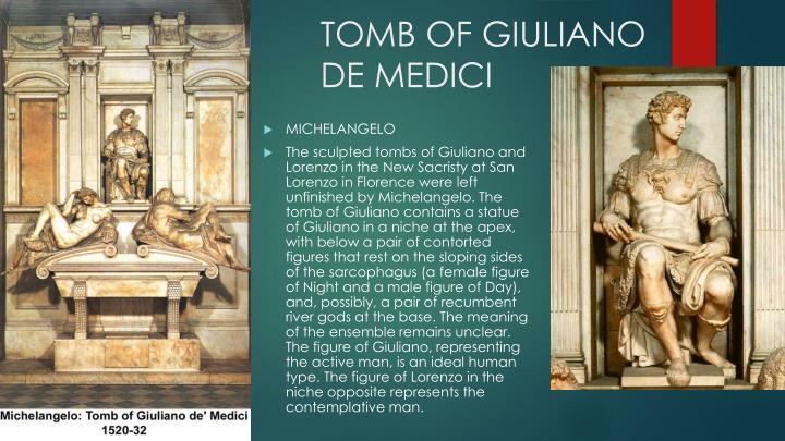 TOMB OF GIULIANO