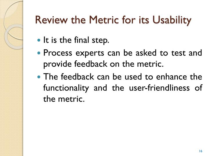 Review the Metric for its Usability
