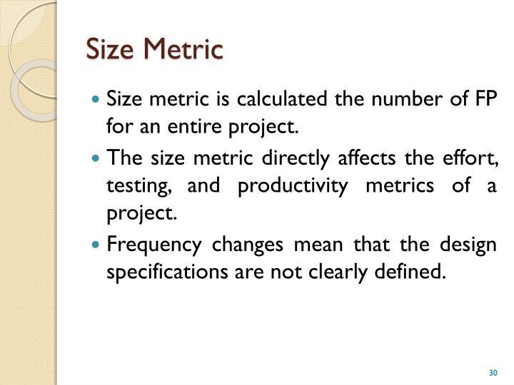 Size Metric