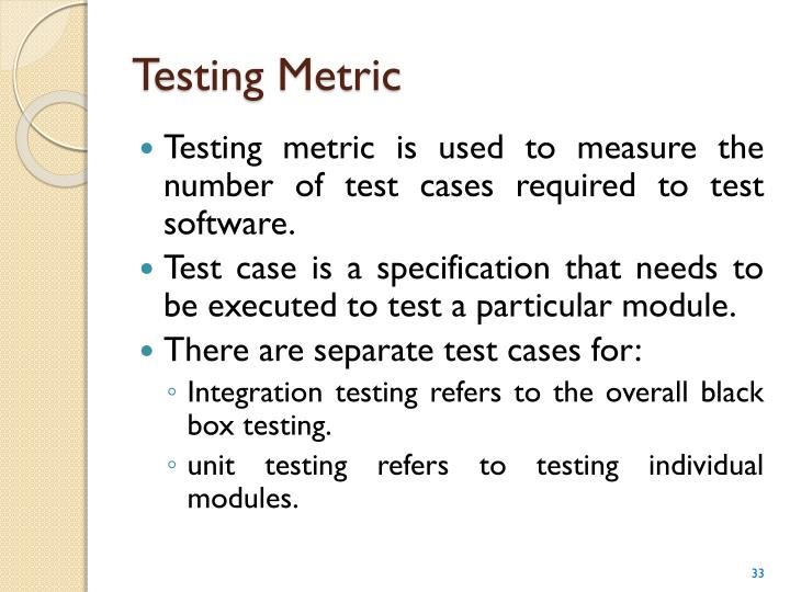 Testing Metric