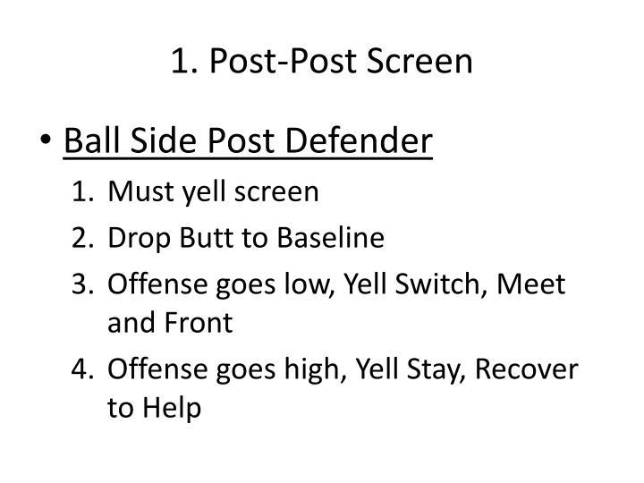 1. Post-Post Screen