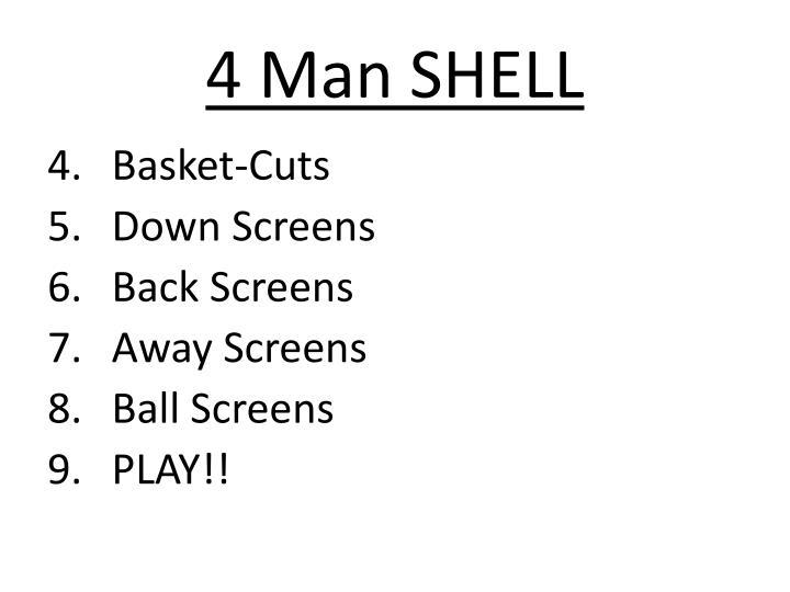 4 Man SHELL
