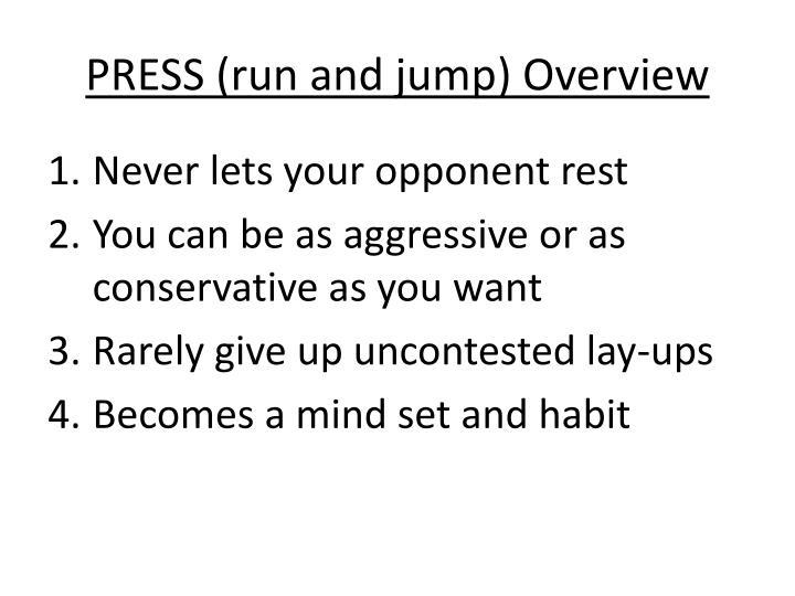 PRESS (run and jump