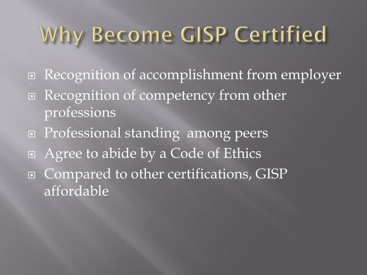 Why Become GISP Certified