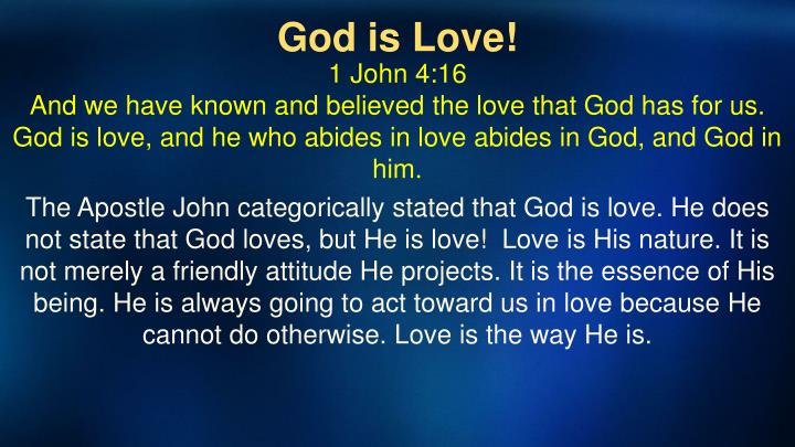 God is Love!