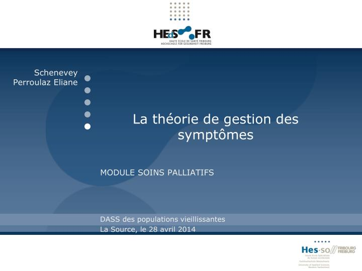 La th orie de gestion des sympt mes