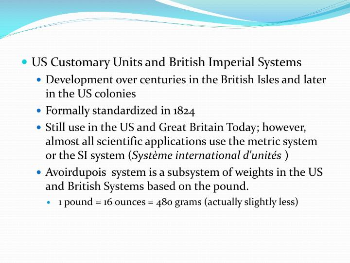 US Customary Units and British Imperial Systems