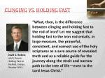 clinging vs holding fast