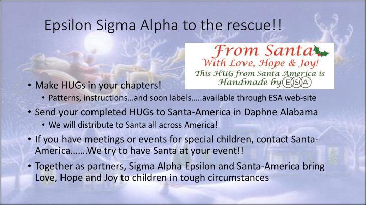 Epsilon Sigma Alpha to the rescue!!