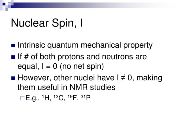 Nuclear Spin, I