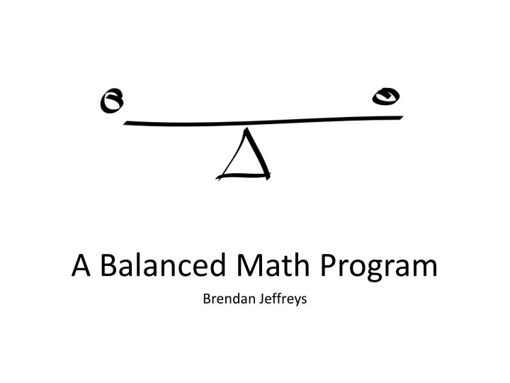 A balanced math program