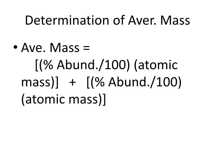 Determination of Aver. Mass