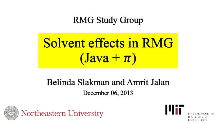 Solvent effects in rmg java