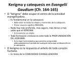 kerigma y catequesis en evangelii gaudium cfr 164 165