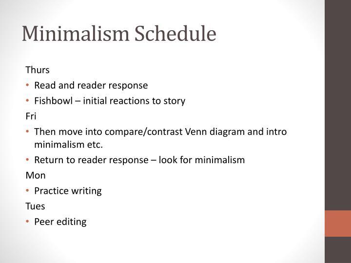 Minimalism Schedule